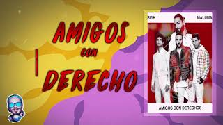 Amigos Con Derecho   Maluma Ft Reik X Fer Palacio