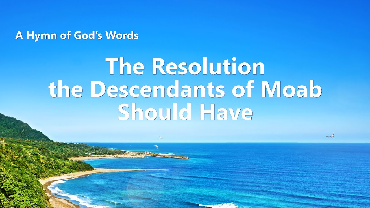 """""""The Resolution the Descendants of Moab Should Have"""" 