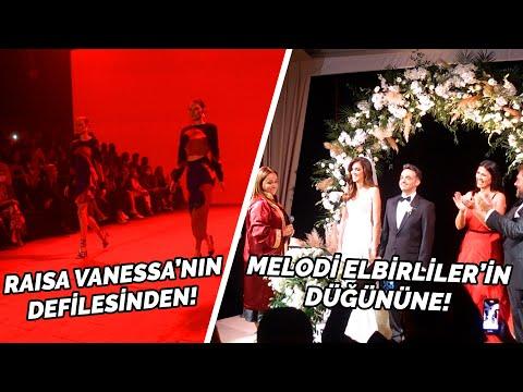 Melodi Elbirliler'in Düğününden Raisa Vanessa'nın Defilesine!