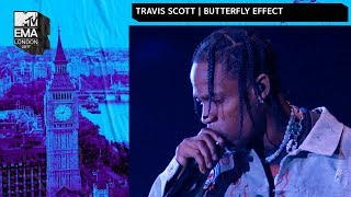 Travis Scott Performs 39 Butterfly Effect 39 Mtv 2017 Emas Live Performance