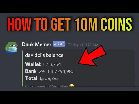How To Earn 10 Million Coins In A Day (dank Memer)