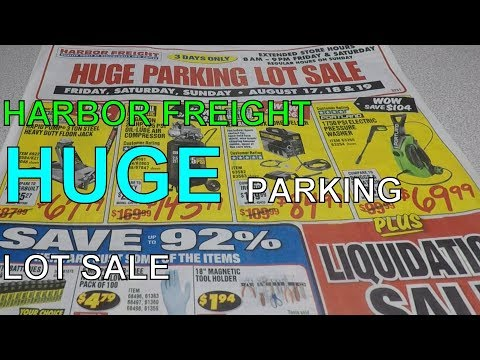 Harbor Freight HUGE Parking lot sale (august 2018)