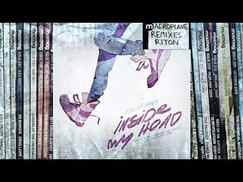 HOUSE: Riton - Inside My Head ft. Meleka (Aeroplane Remix)