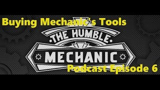 Buying Mechanic's Tools Podcast Episode 6