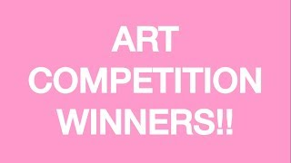 ART COMPETITION WINNERS!!!