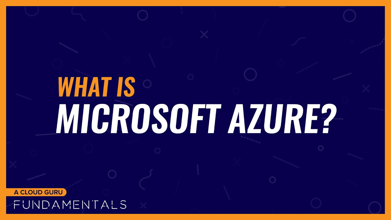 What is Microsoft Azure?