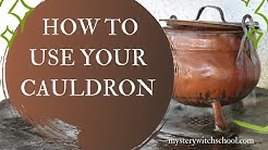 How To Use Your Cauldron