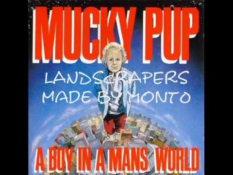 mucky pup  landscrapers