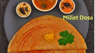 Millet Dosa ( Diabetic friendly breakfast recipe)
