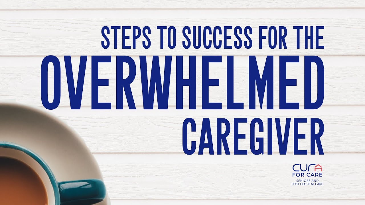 An Overwhelmed Caregiver's Tips for Success
