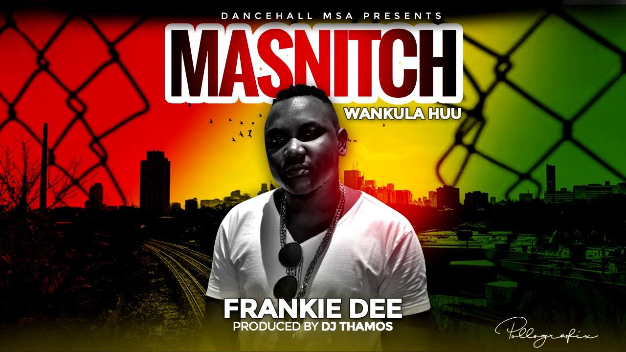 Frankie Dee - Masnitch (Wankula Huu) Zion Riddim