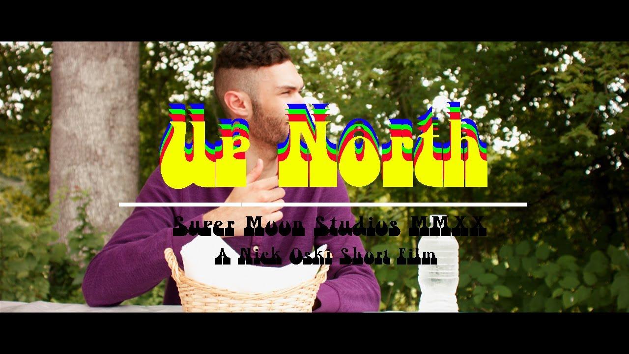 Download Up North (2020) - Official Teaser Trailer