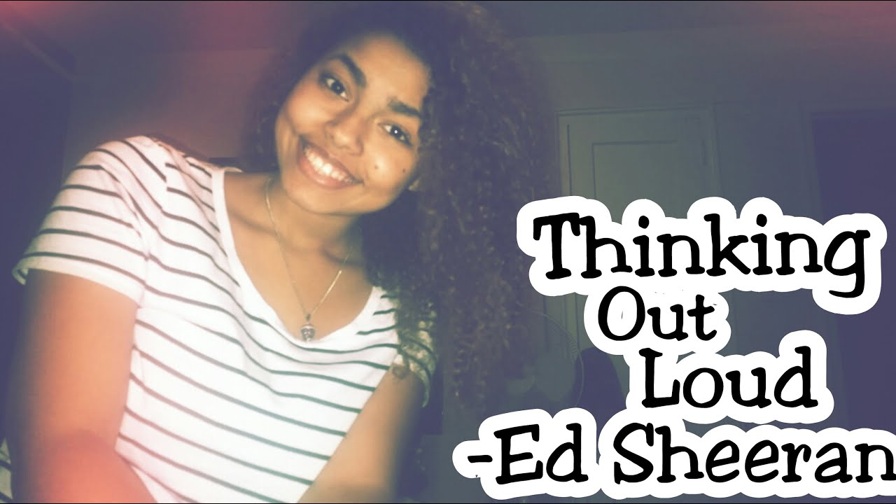 Thinking out loud ed sheeran cover youtube