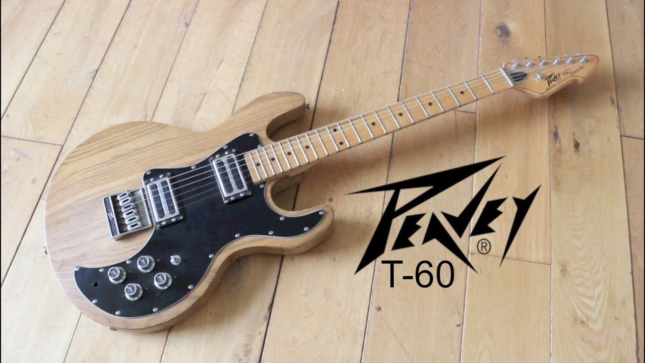 PEAVEY       T      60       ELECTRIC    GUITAR  YouTube