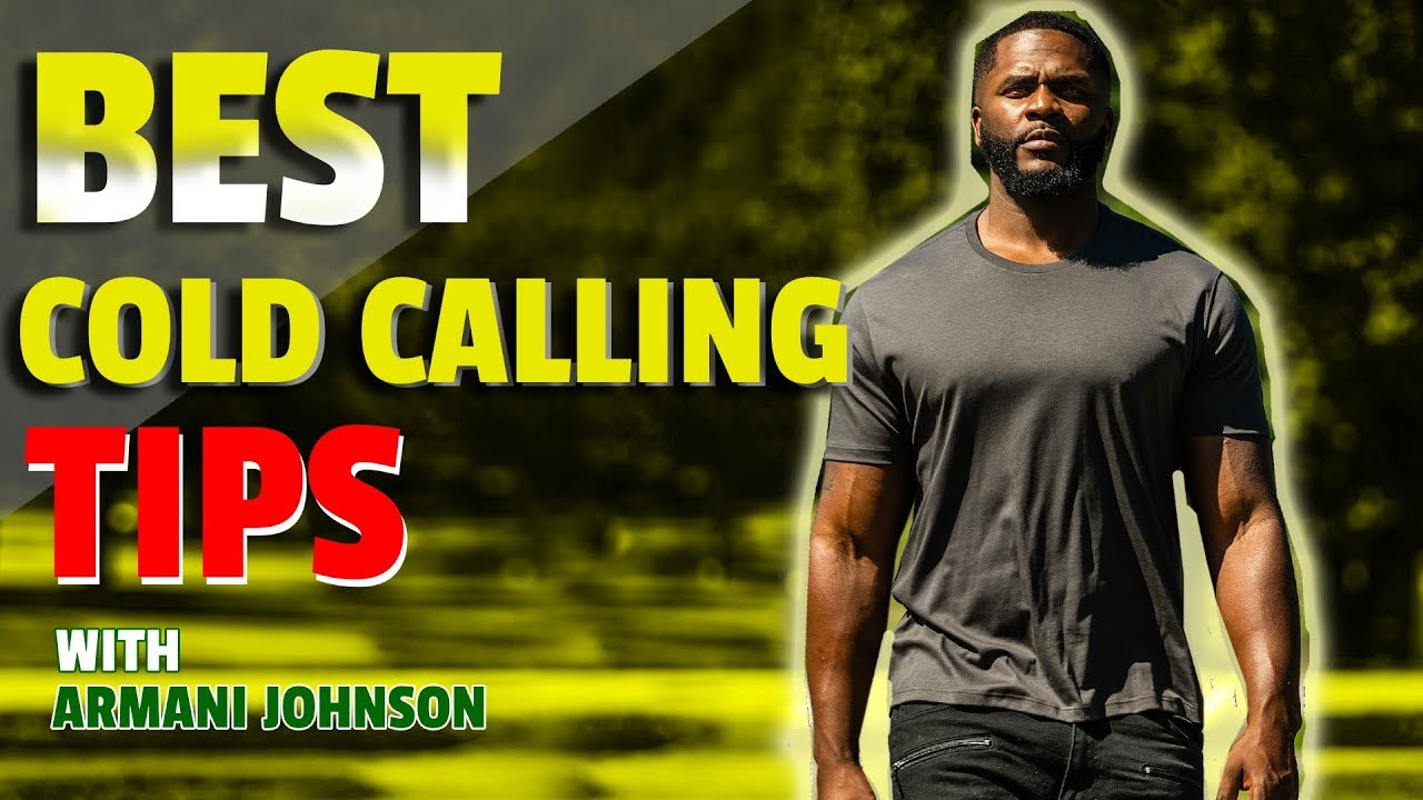 Best Cold Calling Tips with Tony The Closer & Armani Johnson