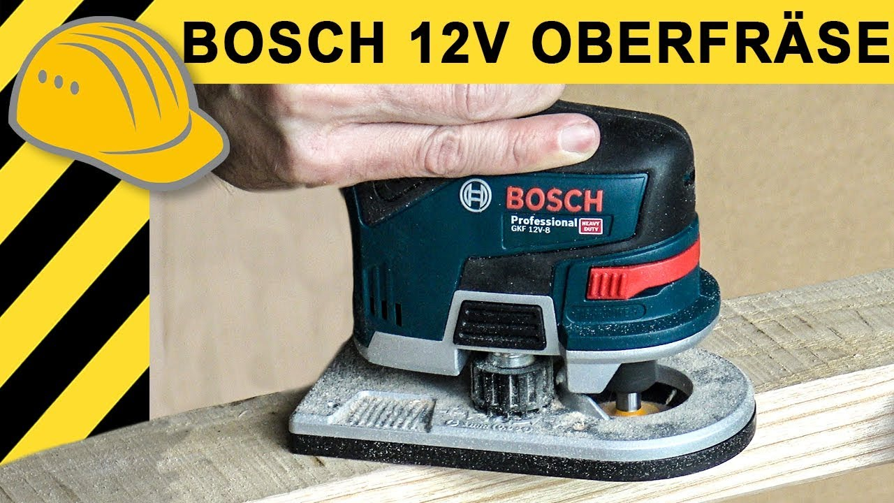 genial 12v akku oberfr se was kann die neue bosch gkf 12v 8 kantenfr se test ausdauertest. Black Bedroom Furniture Sets. Home Design Ideas