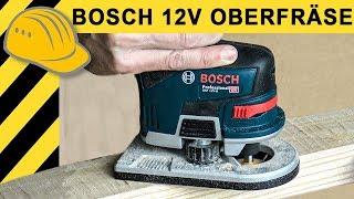 Genial - 12V Akku OBERFRÄSE! Was kann die neue Bosch GKF 12V-8 Kantenfräse? TEST & Ausdauertest