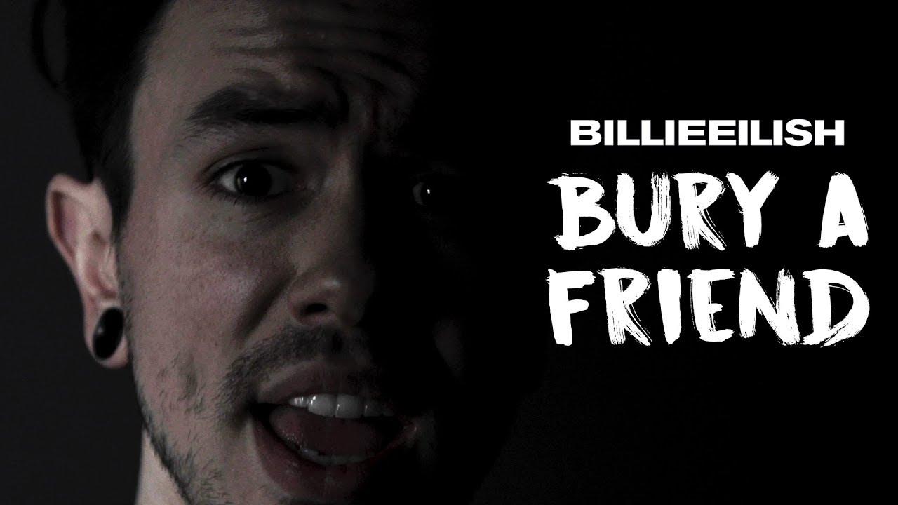 bury a friend - Billie Eilish (NateWantsToBattle Cover) - YouTube
