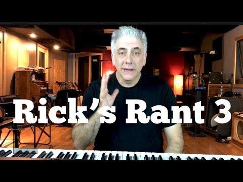 Rick's Rant 3