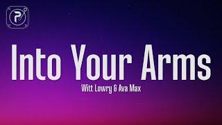Witt Lowry, Ava Max - Into Your Arms (Lyrics) (tiktok version) / no rap