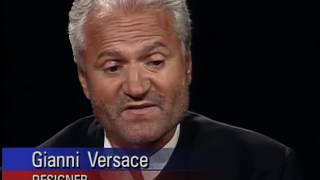 Gianni Versace (Italian Designer)R.I.P  interview with Charlie Rose 1994