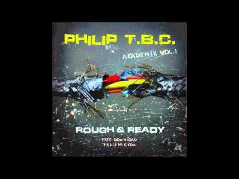Philip T.B.C. - Academix vol.1 - Rough And Ready