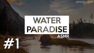 ASMR FR : Water paradise #1