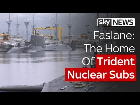 Faslane: The Home Of Trident Nuclear Subs