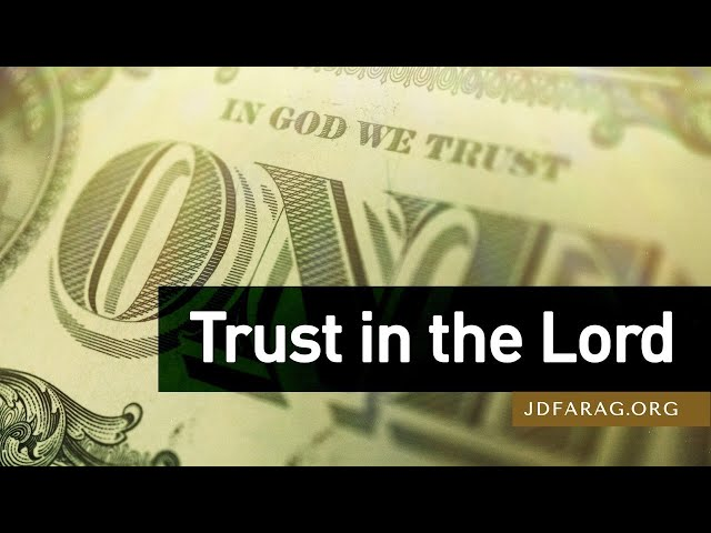 Trust in the Lord - 1 Timothy 6:17-19 – October 25th, 2020