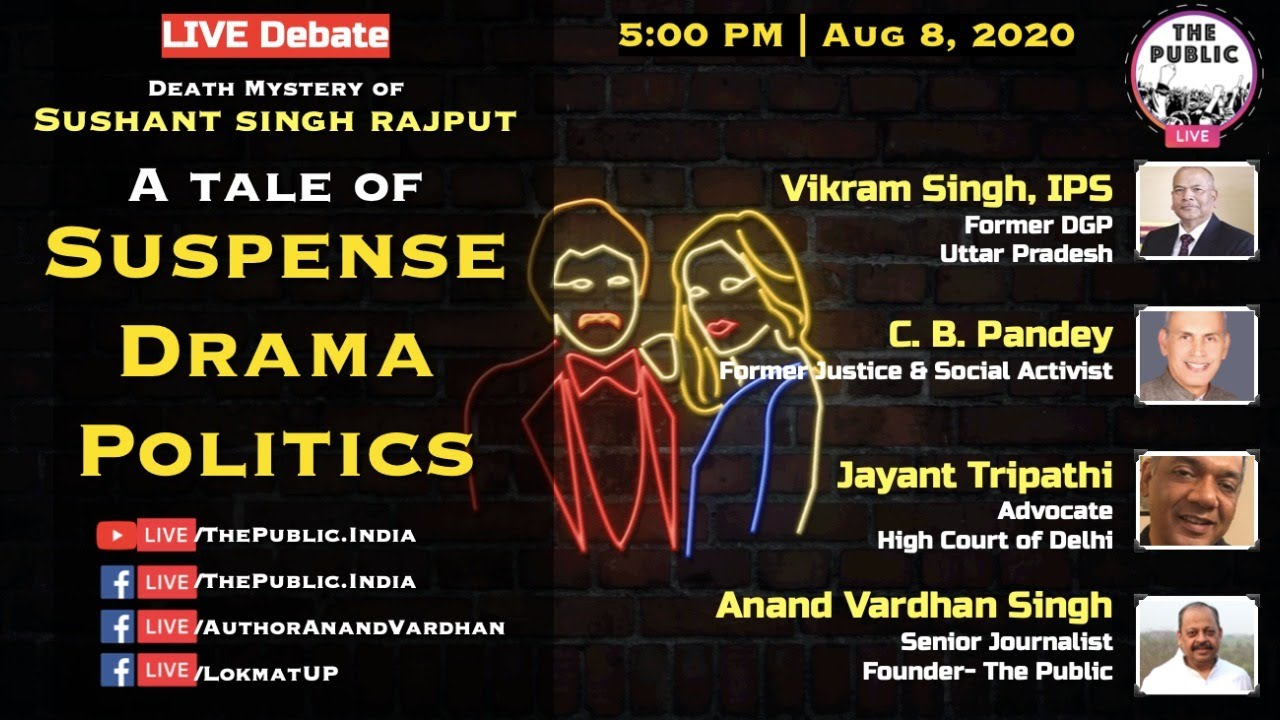 LIVE Debate: Sushant Singh Rajput Death Mystery: Suspense, Drama & Politics with Vikram Singh IPS