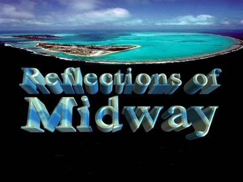 Reflections of Midway