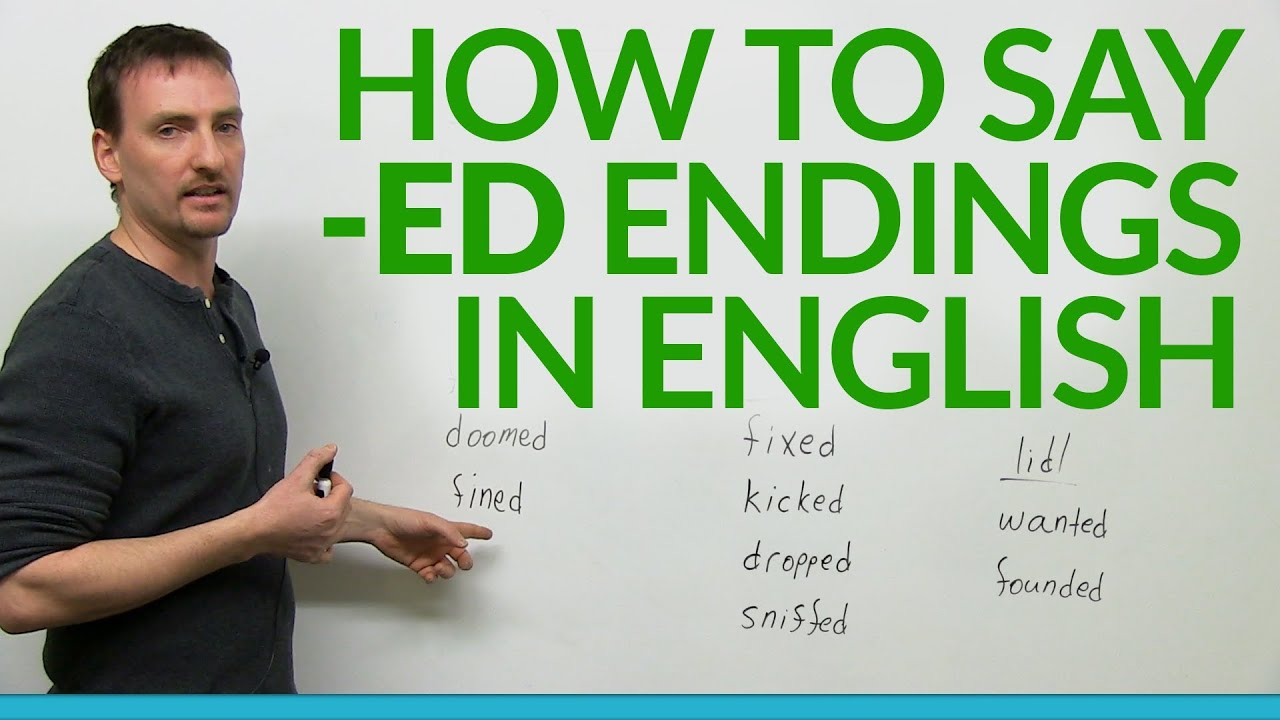 How to say -ed endings in English - YouTube