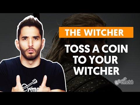 TOSS A COIN TO YOUR WITCHER - The Witcher (Série) | Como Tocar No Violão