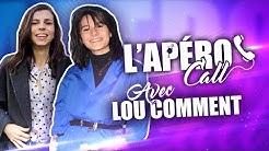 COMMENT LOU EST DEVENUE L'ASSISTANTE DE BASTIEN? #LApéroCall