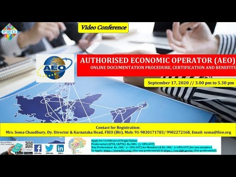 AUTHORISED ECONOMIC OPERATOR(AEO)-ONLINE DOCUMENTATION PROCEDURE , CERTIFICATE, AND BENEFITS