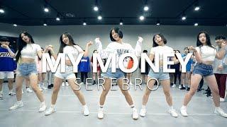 SEREBRO - My Money / Choreography . HAZEL