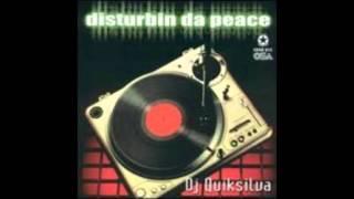 Mashook Dj quiksilvaDisturbin da peace