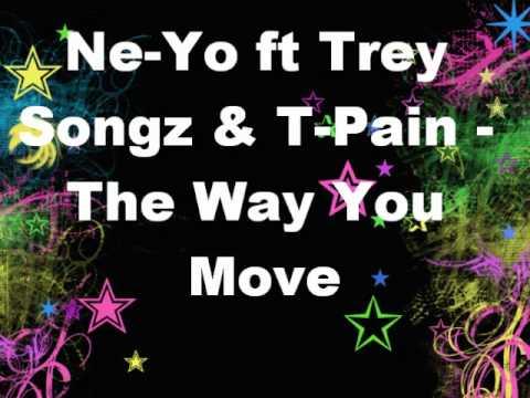 Download Ne-Yo ft Trey Songz & T-Pain - The Way You Move