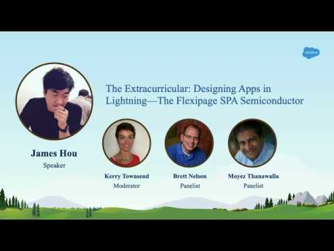 The Extracurricular: Designing Apps In Lightning: The Flexipage SPA Semiconductor
