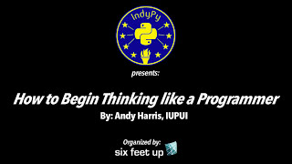 """""""How to Begin Thinking like a Programmer"""" by Andy Harris"""