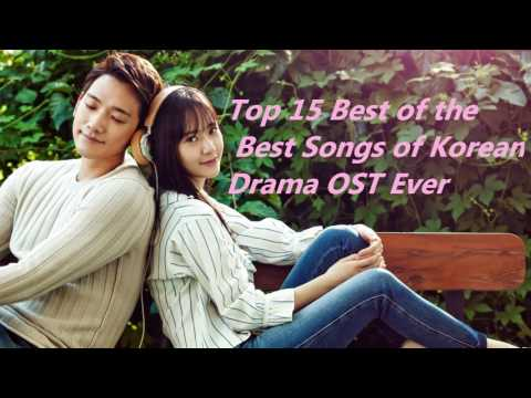 Top 15 Best of the Best Korean Drama OST Songs Ever