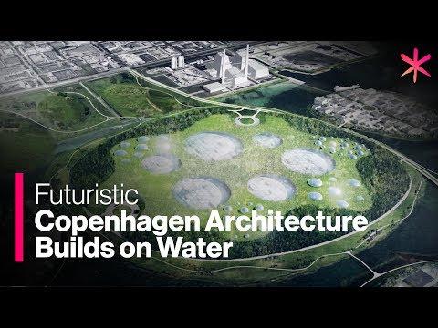 Futuristic Copenhagen Architecture Builds on Water