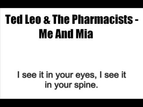 Ted Leo & The Pharmacists - Me And Mia [LYRICS]
