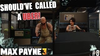 "THESE PEOPLE CRAZY! ( FUNNY "" MAX PAYNE 3"" GAMEPLAY #8)"