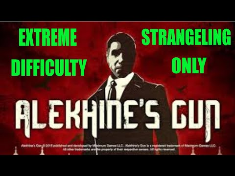 Alekhine's Gun Extreme Difficulty Strangulation Only Part 1 (With Commentary) |