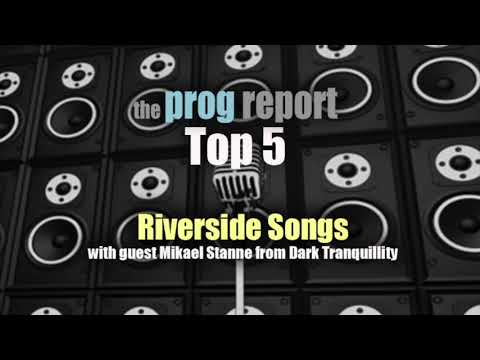 PODCAST - Prog Report Top 5 Riverside Songs