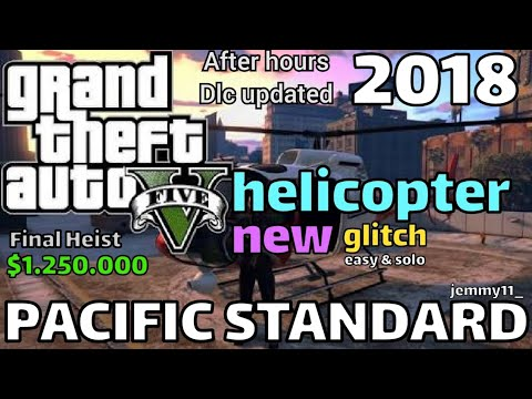 Pacific Standard Heist Glitch Helicopter 2018 | GTA 5 NEW - SOLO & EASY Tips/Trick 100% 🔥