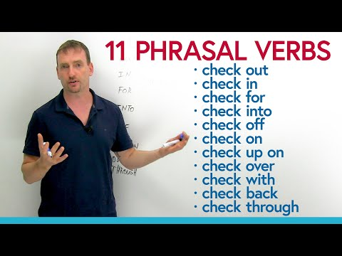 Phrasal Verbs: CHECK – check up, check out, check off...