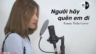 QSĐ] Người Hãy Quên Em Đi - Cover: Fanny Trần (ACOUSTIC)