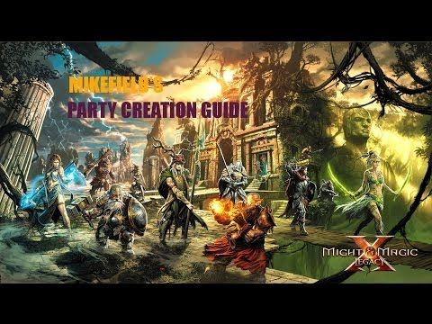 Might And Magic X Legacy Party Creation Guide (M&MX Party Creation)